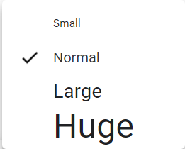 A screenshot of the Gmail text size options of Small, Normal, Large and Huge